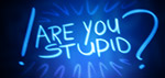 Are You Stupid - Digital Art by Matthias Zegveld