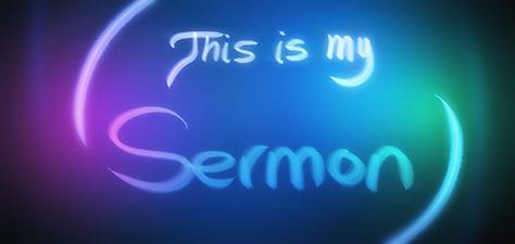 This Is My Sermon - Digital Art by Matthias Zegveld