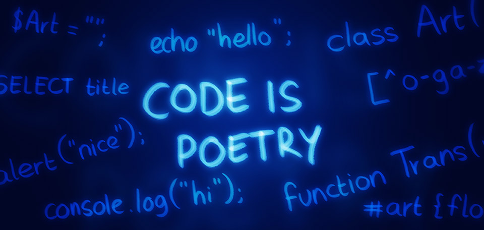 Coding has become a great passion of mine, and allows me to create without limitations in the realm of the Web. -- Code Is Poetry - Digital Art by Matthias Zegveld