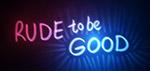 Rude to Be Good - Digital Art by Matthias Zegveld